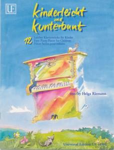 UE 18590, Kinderleicht und Kunterbunt, Helga Riemann, 12 leichte Klavierstücke für Kinder