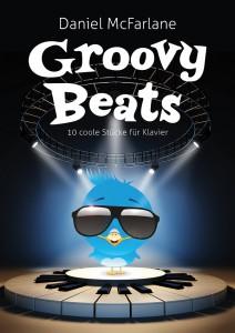 Daniel McFarlane, Groovy Beats, Klavierstücke für Jungs, coole Klavierstücke, Klavierheft für Jungs, Klaviernoten für Jugendliche, Schlagzeug am Klavier